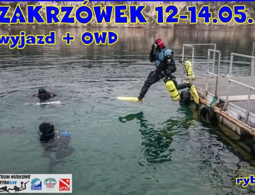 ZAKRZÓWEK OWD + wyjazd nurkowy 12-14.05.2017